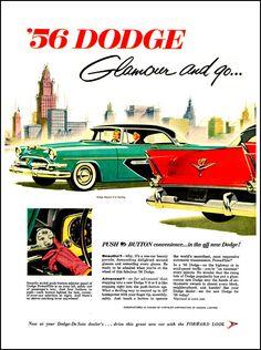 "1956 Dodge Ad: ""Glamour and Go!"" - http://wildaboutcarsonline.com/"