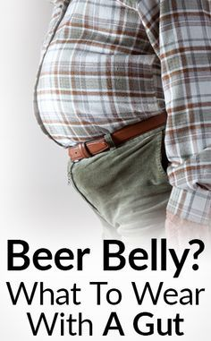 Stylish With A Beer Belly? | Clothing For Slightly Overweight Men | Dress Sharp With A Spare Tire