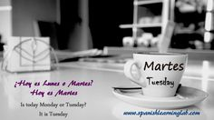 Saying Tuesday in Spanish? Hoy es Martes, right? Main lesson: http://www.spanishlearninglab.com/spanish-audio-days-of-the-week/