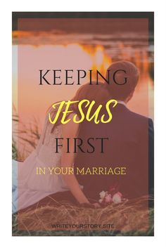 Simple and effective ways to keep Jesus at the center of your marriage for a strong God-centered relationship with your spouse