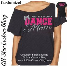 Custom Team Dance Mom Glitter Dolman Shirt, Dance Mom Bling Shirt, Custom Dance…