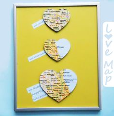 Or their love story: | 14 Easy And Inexpensive Wedding Gift Ideas - Print out copies of Google Maps or tear pages from an old atlas, and adhere them to heart-shaped wooden decals. (These are less than $5 on Amazon.) Then frame everything for a wall-worthy piece of art. Get the instructions.