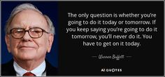 TOP 25 QUOTES BY WARREN BUFFETT (of 939) | A-Z Quotes