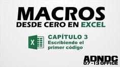 Macros Excel, Cap.3 Escribiendo el primer código @ADNDC @Adan Jerreat-Poole
