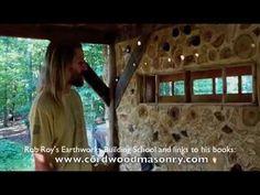"At The Farm: Jason's House part 1, cordwood ""Jasonry"", via YouTube."
