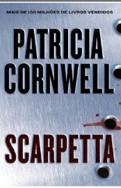 Baixar Livro Scarpetta - Patricia Cornwell em PDF, ePub e Mobi