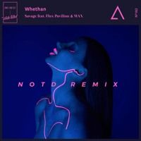 Whethan - Savage (NOTD Remix) by Aux London on SoundCloud