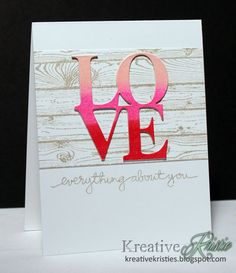 Kreative Kristie: The Card Concept #27 Love everything about you