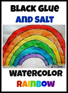 Salt painting for preschool - Black glue and salt watercolor rainbow. This is one of our favorite rainbow activities!
