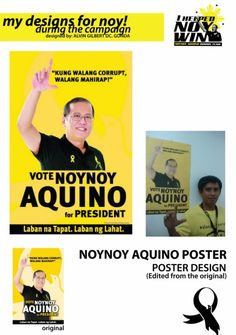 Pnoy Poster  Designer: Alvin Gilbert Dc. Gonda  Email: abugonda@yahoo.com President Of The Philippines, My Design, Graphic Design, Presidential Election, Presidents, Campaign, Politics, Photoshop, Graphics