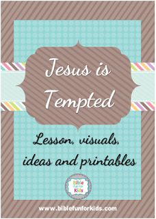 Jesus is Tempted lesson, ideas and printables Preschool Bible Lessons, Bible Object Lessons, Bible Lessons For Kids, Bible Activities, Church Activities, Teen Sunday School Lessons, Sunday School Activities, Sunday School Crafts, Bible Stories For Kids