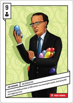 52 Shades of Greed: Playing Cards Featuring the Most Detrimental Players in the Economic Crisis