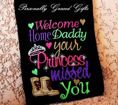 Military Deployment Welcome Home Daddy Your Princess Missed You Embroidered Shirt or Bodysuit Army Air Force Navy Marine-Update as Needed by PersonallyGraced, $28.00