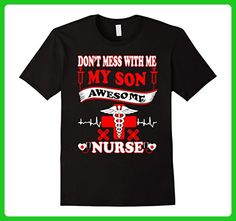 Mens DON'T MESS WITH ME,MY SON IS A NURSE T-SHIRT Large Black - Careers professions shirts (*Amazon Partner-Link)
