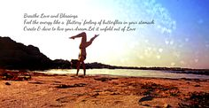 Breathe Love & be a Blessing <3 #Love #Blessing #Humanity  My Beach Yoga <3