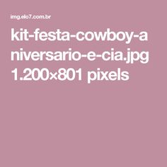 kit-festa-cowboy-aniversario-e-cia.jpg 1.200×801 pixels