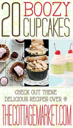 Boozy Cupcakes - The Cottage Market #BoozyCupcakes, #CocktailCupcakes, #Cupcakes