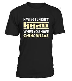 """# Having Fun isn't Hard When Your Have Chinchillas T-Shirt .  Special Offer, not available in shops      Comes in a variety of styles and colours      Buy yours now before it is too late!      Secured payment via Visa / Mastercard / Amex / PayPal      How to place an order            Choose the model from the drop-down menu      Click on """"Buy it now""""      Choose the size and the quantity      Add your delivery address and bank details      And that's it!      Tags: Nocturnal animal lovers…"""