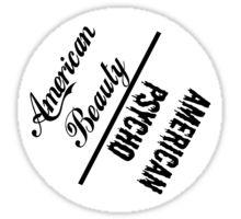 American Beauty, American Psycho Sticker