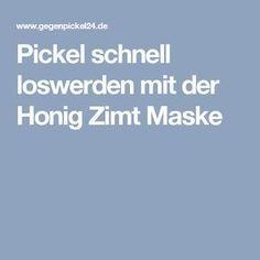 Pickel schnell loswerden mit der Honig Zimt Maske