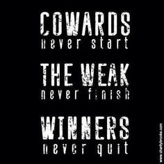 Winners Never Quit!   #beachbody #fit For more motivation, family friendly clean recipes and more please check me out at  www.fb.com/lindsey,wit.fitness