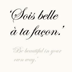 Sois belle à ta façon