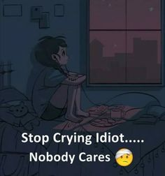 nobody cares😔 Love Failure Quotes, Hurt Quotes, Girly Quotes, Sad Quotes, Words Quotes, Inspirational Quotes, Qoutes, Success Quotes, Sayings