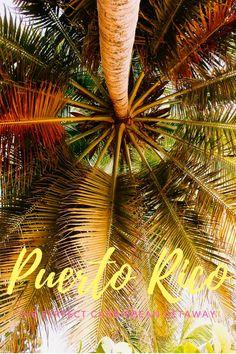 Puerto Rico is the perfect Getaway! Die besten Tipps für eine Reise nach Puerto Rico und vor allem San Juan.