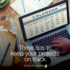 Three tips to keep your projects on track Third, Calendar, Track, Creative, Projects, Blog, Log Projects, Runway, Trucks