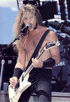 James Hetfield- He's the one who got me hooked!