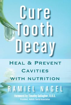 336 best ebooks images on pinterest libros book club books and cure tooth decay by timothy dds gallagher and ramiel nagel ebook fandeluxe Choice Image