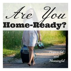 Purposeful and Meaningful: Are You Home-Ready?