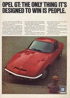 Never forget how beautiful the Opel GT was. Read more. Vintage Sports Cars, British Sports Cars, Volkswagen Karmann Ghia, Comedy Tv, How Beautiful, Vintage Advertisements, Old Cars, Cadillac, Corvette