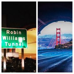 this evening (3.1.2016) the sign went up of the newly named robin williams tunnel (formerly the waldo tunnel) that connects the ggb to marin county. #sanfrancisco