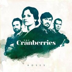 Roses by the Cranberries (2012)