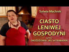 Ciasto Leniwej Gospodyni czyli drożdżowiec bez wyrabiania - odc. 103 - YouTube