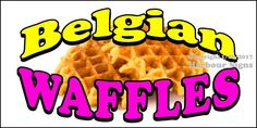 Choose Your Size) Belgian Waffles DECAL Food Truck Vinyl Sign Concession #HarbourSigns
