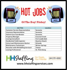 Hey there, #jobseekers! How was your week? We hope it went very well. We have many #employment opportunities available in all four of our locations- #Sarasota, #Tampa, #FortLauderdale, #Orlando, & the surrounding areas. Check out our hot #jobs of the week and apply with us at www.hhstaffingservices.com. If you have any questions, please give us a call at (941)751-6262. Our expert #recruiters will help you find the best #job match for your skills!