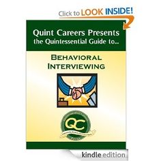 The Quintessential Guide to Behavioral Interviewing.