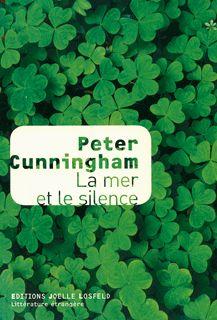 La mer et le silence - Peter Cunningham