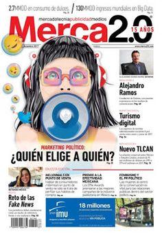 Descargar  Revista  Merca2.0 México        Fecha  Diciembre 2017       Formato:  PDF  Tamaño:  13.36 Mb
