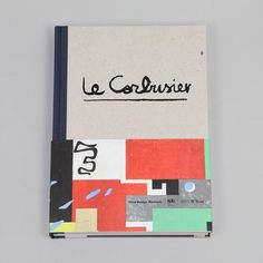 Le Corbusier - The Art of Architecture / by Vitra Design Museum