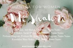 Adi Shakti, A Mantra for Women