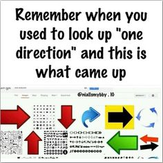 "Do you remember? No I never had any reason to look up the words ""One Direction"" before."
