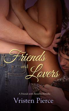 Erotic romance sequel to erotica novella, Between Friends.