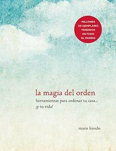 La magia del orden (Spanish Edition) by Marie Kondo http://www.amazon.com/dp/1941999190/ref=cm_sw_r_pi_dp_HrKpvb0QMQKV2