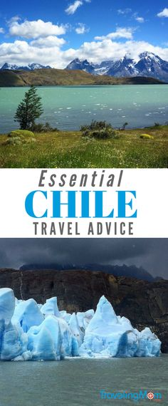 Before your bucket list adventure exploring Chile's Patagonia, wine country, Lake District and cities, check out our essential Chile travel tips