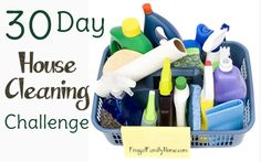 30 Day House Cleaning Challenge, Daily projects to do to get your house clean- Frugal Family Home #cleaning #challenge