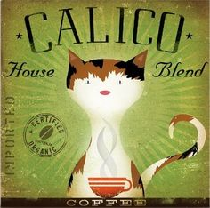 I must find this for our coffee themed dining room! Calico Coffee Company Original illustration by Stephen Fowler