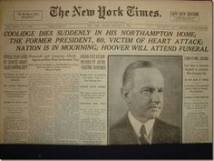 was the President of the United States to He was a Republican lawyer from American Presidents, Us Presidents, Trivia Of The Day, Calvin Coolidge, Herbert Hoover, Front Page News, John Calvin, Newspaper Headlines, Those Were The Days